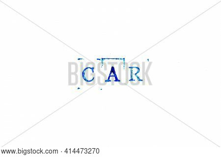 Blue Color Ink Of Rubber Stamp In Word Car (abbreviation Of Corrective Action Request) On White Pape