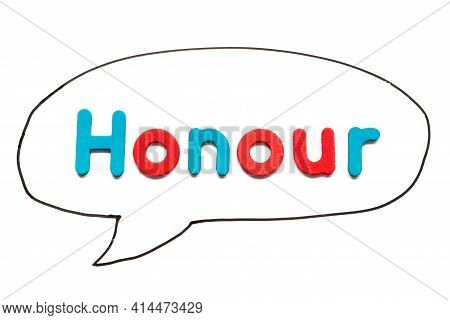 Alphabet Letter With Word Honour In Black Line Hand Drawing As Bubble Speech On White Board Backgrou
