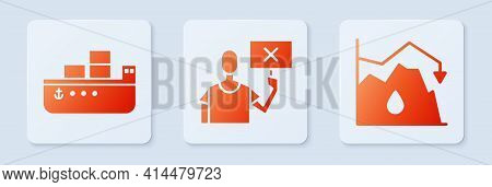 Set Nature Saving Protest, Oil Tanker Ship And Drop In Crude Oil Price. White Square Button. Vector