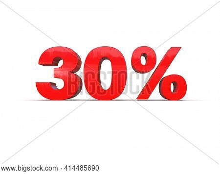 3d Illustration: 30 Percent Sign,Red 30% Percent Discount 3d Sign on White Background, Special Offer 30% Discount Tag, Sale Up to 30 Percent Off, Thirty Percent Letters Sale Symbol, Promotion Poster