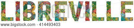 Hand-painted Art Design. Illustration Libreville City Is The Capital Of Gabon For T-shirt Design, Ta