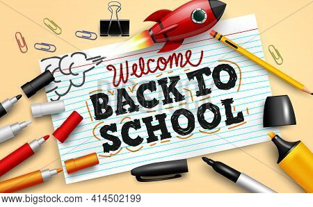 Back To School Vector Banner Background. Welcome Back To School Text In Index Card Paper With Educat