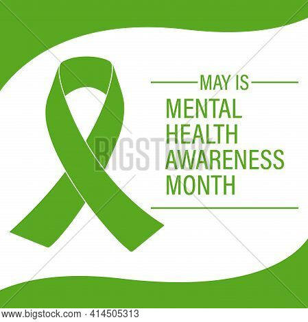 Design Of Medical Care.mental Health Awareness Month In May. Annual Campaign In The United States. V