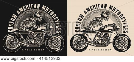 Cafe Racer Motorcycle Vintage Emblem With Inscriptions And Skeleton Racer Riding Motorbike Isolated