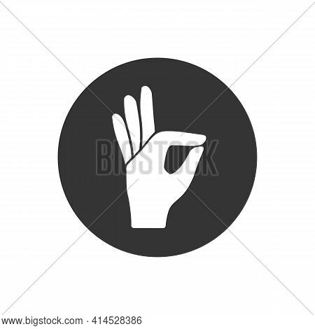 Gesture Okay Solid White Icon. Ok Hand Gesture Vector Illustration Isolated On White. Yes Symbol Gly