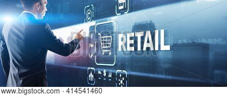 Retail Concept Marketing Channels E-commerce Shopping Automation On Virtual Screen