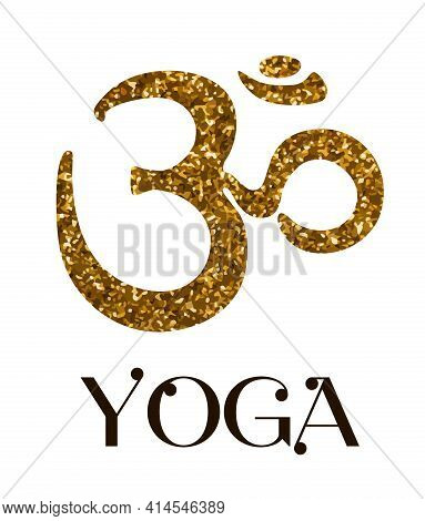Golden Om Symbol And The Inscription Yoga With The Image Of A Lotus Flower.