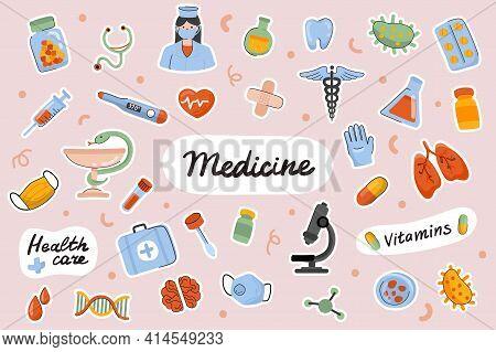 Medicine Cute Stickers Template Set. Bundle Of Doctor, Treatment Of Diseases, Drugs Vitamins, Medica