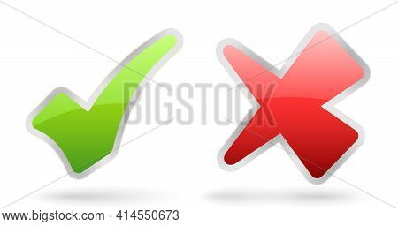 Vector Green Check Positive And Red False Negative Symbols With Glossy Effect, Symbol Of Correct And