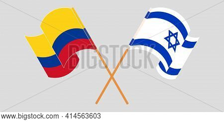 Crossed And Waving Flags Of Colombia And Israel