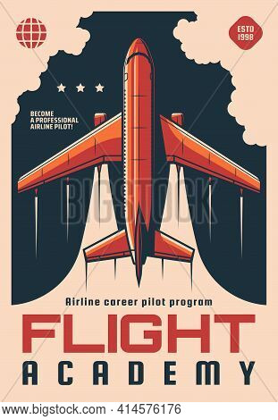 Flight Academy Retro Vector Poster. Modern Plane Flying In Sky, Airplane Aviation School Airline Car