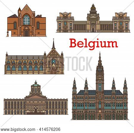 Belgium Landmarks, Brussels Architecture Buildings Of Churches And Cathedrals. Bruxelles City Hall,