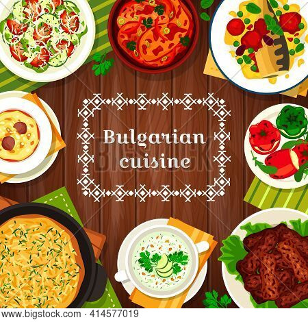 Bulgarian Cuisine Meals, Dishes Food Menu, Vector Bulgaria Lunch Salads And Beef Dinner. Bulgarian F