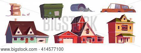 Old Abandoned Houses, Trash Bin And Broken Car