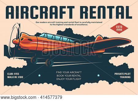 Aircraft Rental Plane Flight Training Retro Poster, Private Pilot Service. Vintage Airplane Or Prope