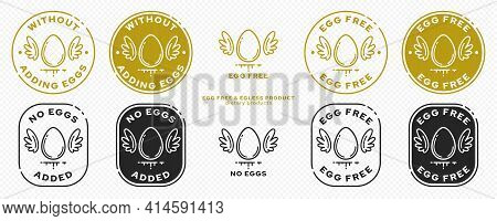 A Set Of Conceptual Stamps For Packaging Products. Labeling - No Eggs Added. Stamp With A Flat Icon