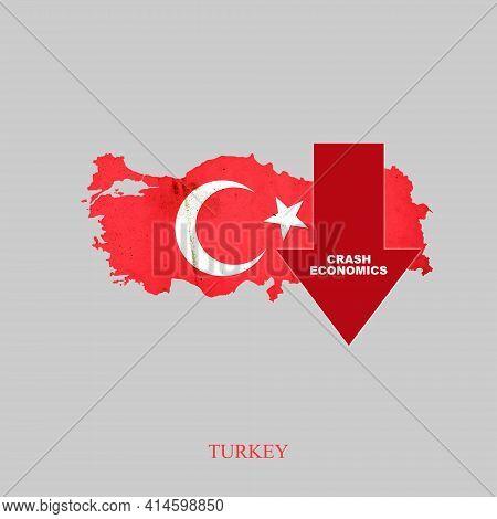Crash Economics, Turkey. Red Down Arrow On The Map Of Turkey. Economic Decline. Downward Trends In T