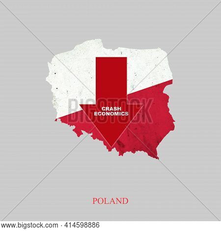 Crash Economics, Poland. Red Down Arrow On The Map Of Poland. Economic Decline. Downward Trends In T