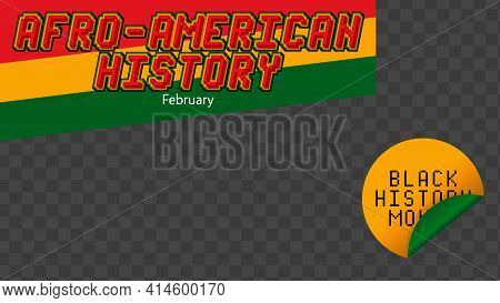 Super Afro-american. Black History Month Banner For Social Media. African American History Screen Ba