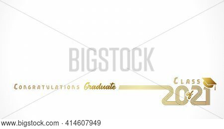 2021 Congratulation Graduate Golden Design White Background. Congratulation Graduate Elegant Gold Le