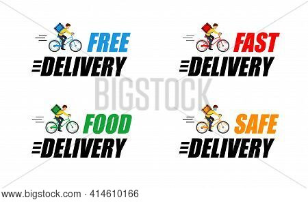 Set Label With Says Fast Delivery, Free Delivery, Safe Delivery And Food Delivery.