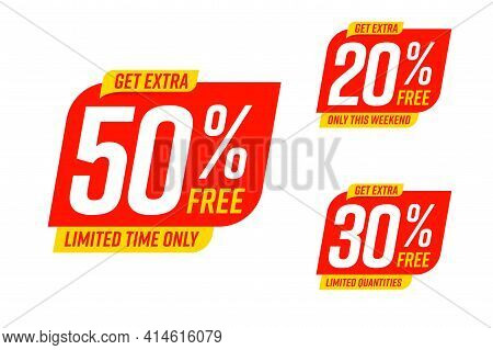 Get Extra 50, 30, 20 Percent Free Discount Only On Weekend. Limited Time Marketing Promotion Offer F