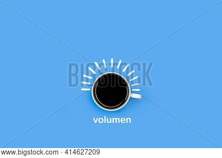 Volume Knob Made With A Cup Of Coffee On A Blue Background (volume)
