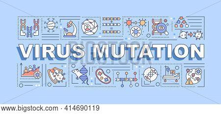 Virus Mutation Word Concepts Banner. Antibiotics Resistance. Genetic Diversity Creation. Infographic