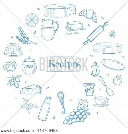 Hand Drawn Kitchen Stuff, Dairy And Bakery Products, Vegetables, Food Ingredients. Recipe Book Templ