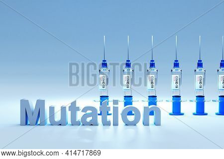 Row Of Covid 19 Sarscov Syringes With Vaccine Against Pandemic; Mutation; 3d Illustration