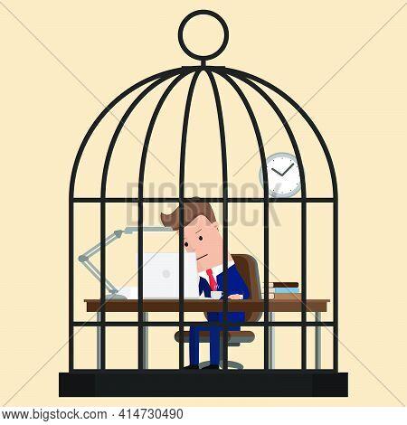 Businessman Working Hard In Birdcage. Vector Illustration