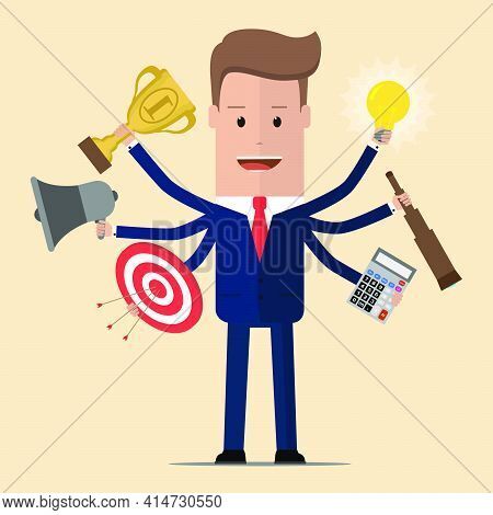 Businessman With Multitasking And Multi Skill. Businessman With Six Hands. Vector Illustration