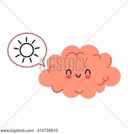 Cute Funny Brain Character And Speech Bubble With Sun. Vector Hand Drawn Cartoon Kawaii Character Il