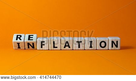 Inflation Or Reflation Symbol. Turned Cubes And Changed The Word Inflation To Reflation. Beautiful O