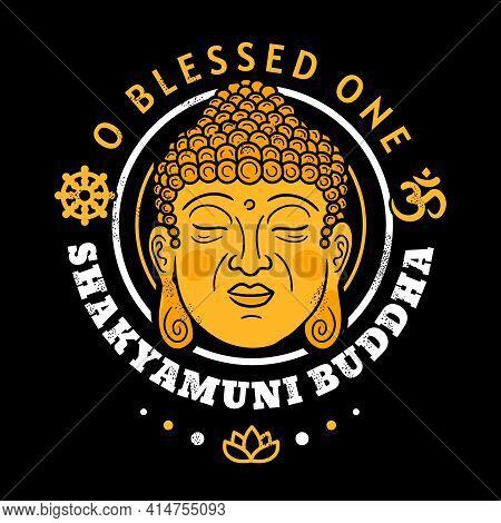 Buddha Gold Head. O Blessed One Shakyamuni Buddha Quote. Vector Cartoon Illustration. Buddhism Symbo