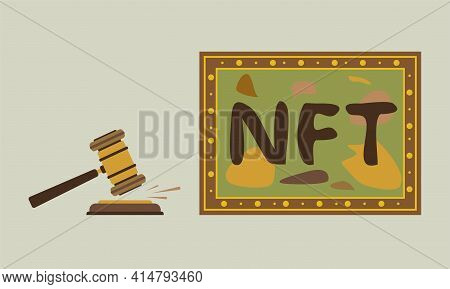 Concept Of Selling Non-fungible Token At Auction. Unique Paintings Is Up For Auction. Nft. Technolog