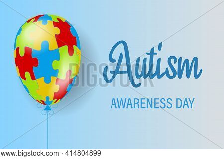 The Ball Is A Puzzle. World Autism Awareness Day. Colorful Puzzle Vector Blue Background With Balloo