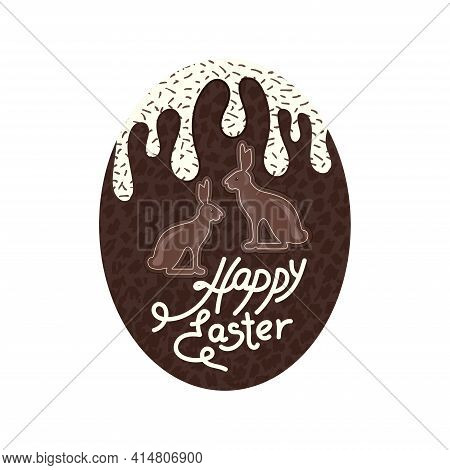 Gift Chocolate Egg With Cream Frosting And Sweet Crumbs With Chocolate Bunnies, And A Delicious Happ