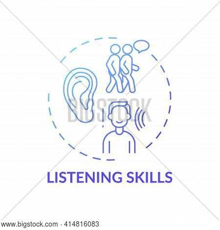 Listening Skills Blue Gradient Concept Icon. Ability To Communicate. Contact With People. Social Ski