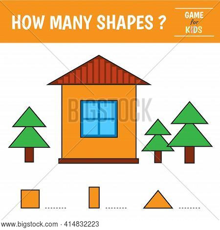 Educational Game For Kids. House Of Geometric Shapes. Count Triangle, Square, Rectangle. Preschool W