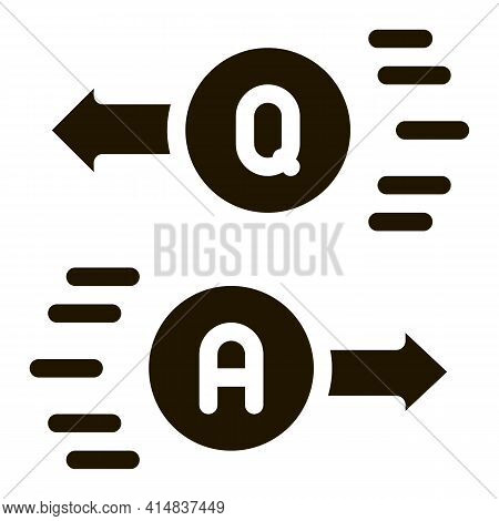 Question Answer Glyph Icon Vector. Question Answer Sign. Isolated Symbol Illustration