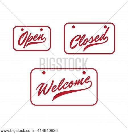Lettering Open Closed And Welcome Door Sign With Red Color. Vector Illustration Eps.8 Eps.10