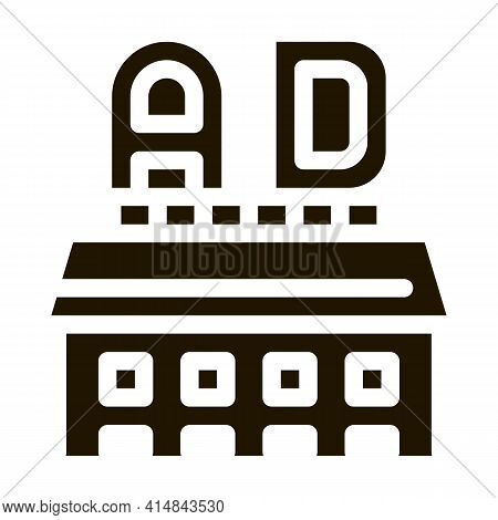 Ads Sign On Roof Of Store Glyph Icon Vector. Ads Sign On Roof Of Store Sign. Isolated Symbol Illustr