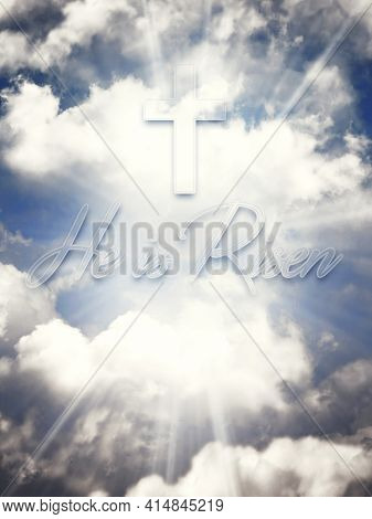 He Is Risen. Happy Easter. Cross In The Heavenly Blue Sky With Clouds And Sun Rays