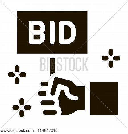 Bid Sign Glyph Icon Vector. Bid Sign Sign. Isolated Symbol Illustration