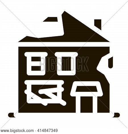 Ruined House Glyph Icon Vector. Ruined House Sign. Isolated Symbol Illustration