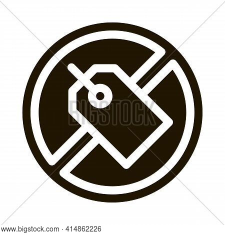 Label Crossed Out Mark Glyph Icon Vector. Label Crossed Out Mark Sign. Isolated Symbol Illustration