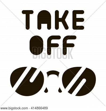 Take Off Glasses Glyph Icon Vector. Take Off Glasses Sign. Isolated Symbol Illustration