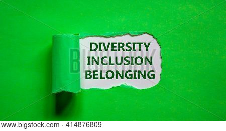 Inclusion And Belonging Symbol. Words 'diversity, Inclusion, Belonging' Appearing Behind Torn Green