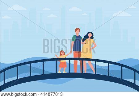 Happy Family Standing On Bridge Together. Love, Pregnancy, Kid Flat Vector Illustration. Relationshi